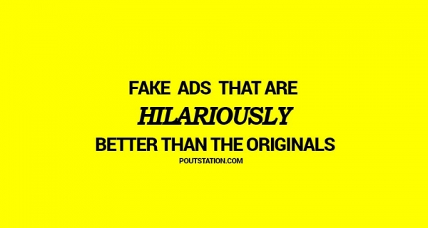 These fake ads that are HILARIOUSLY better than the originals Image