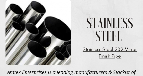 STAINLESS STEEL 202 MIRROR FINISH PIPE USES & BENEFITS Image